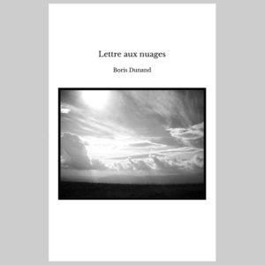 03_boris-dunand_lettre-aux-nuages