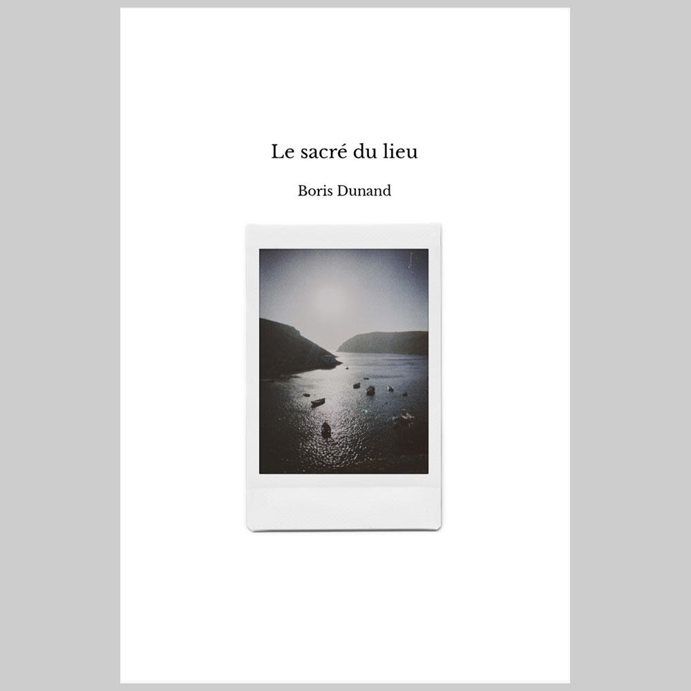 boris-dunand_le-sacre-du-lieu